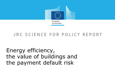 EU Commission's Joint Research Centre report: Energy efficiency, the value of buildings and the payment default risk