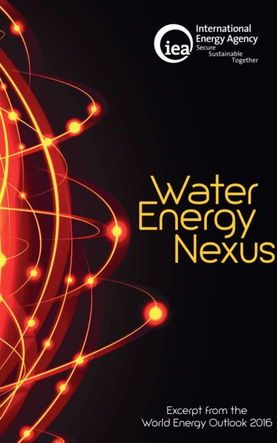 International Energy Agency: Water-Energy Nexus Report