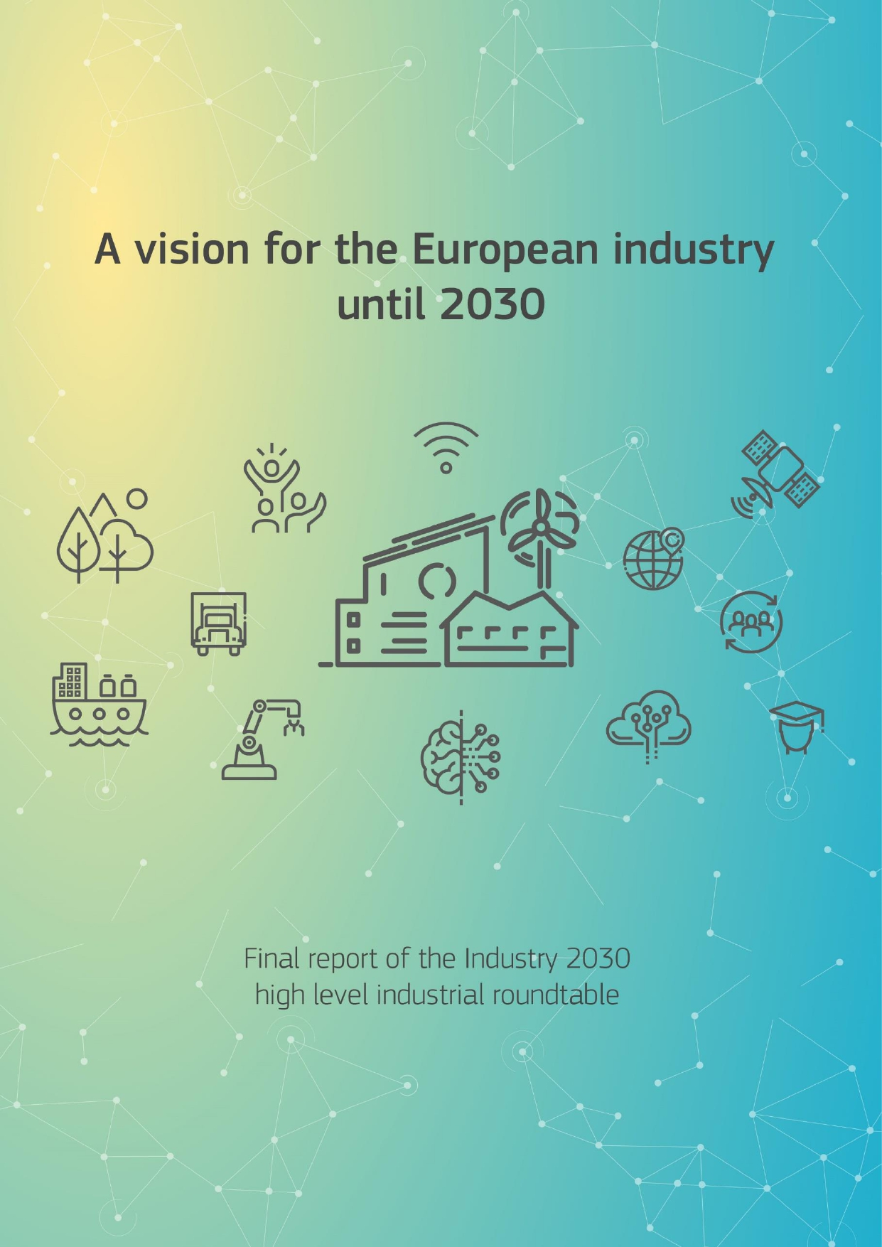 A vision for the European industry until 2030